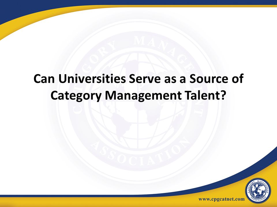 Can Universities Serve as a Source of Category Management Talent?