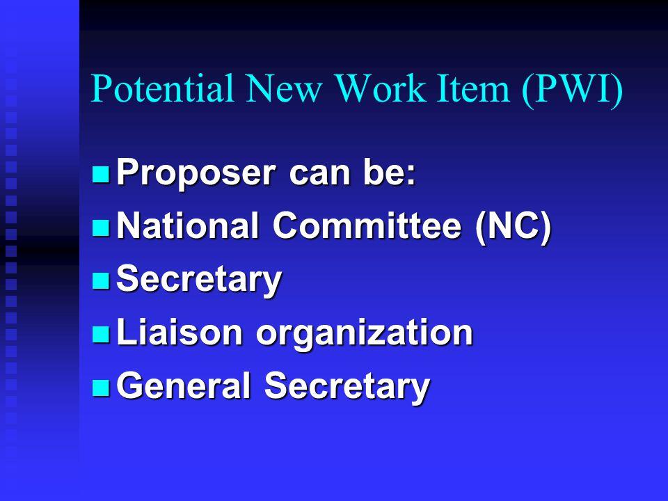 Development of an IEC Standard n PWI n NP n CD n CC n CDV n FDIS n Published Standard n IEC General