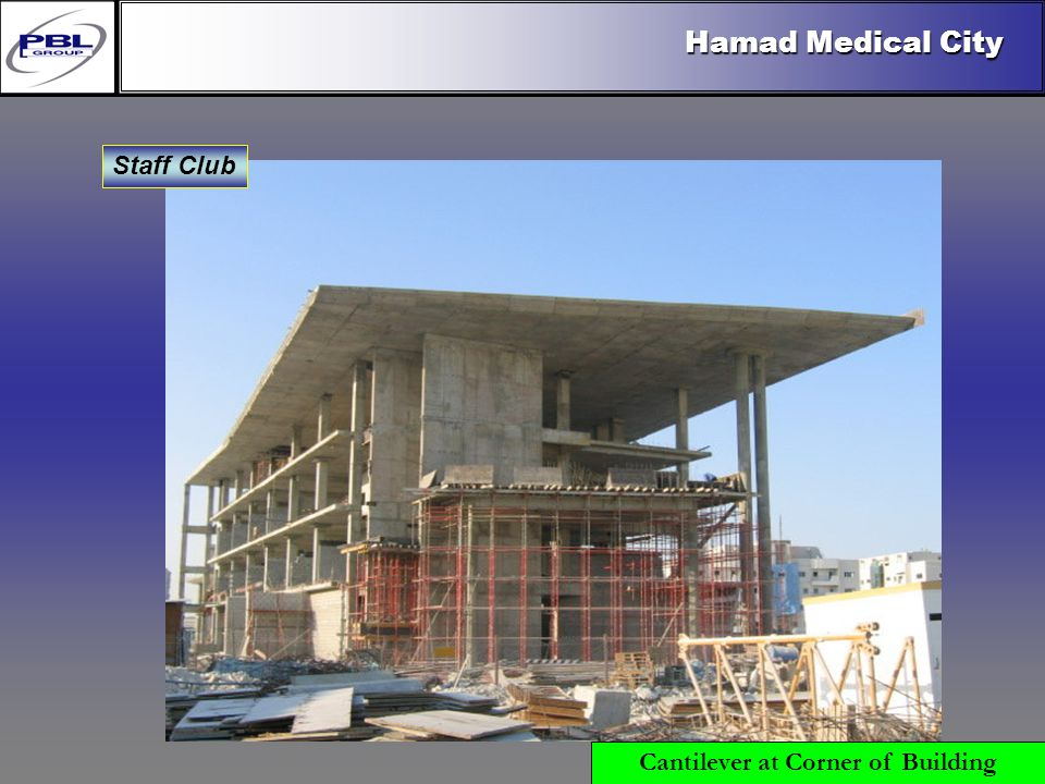 Products & R&DCertificationConclusionFactoryExport OutreachPBL Export Vision Hamad Medical City Staff Club Cantilever at Corner of Building