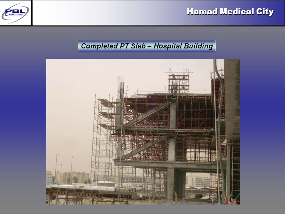 Products & R&DCertificationConclusionFactoryExport OutreachPBL Export Vision Hamad Medical City Completed PT Slab – Hospital Building