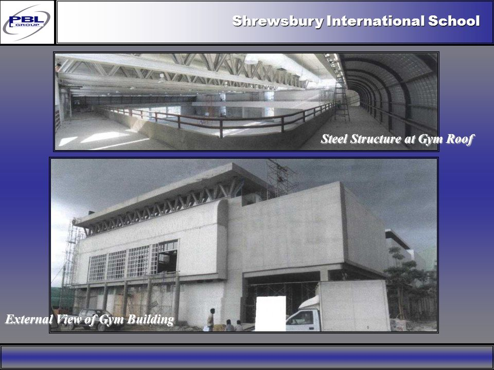 Products & R&DCertificationConclusionFactoryExport OutreachPBL Export Vision Shrewsbury International School Steel Structure at Gym Roof External View
