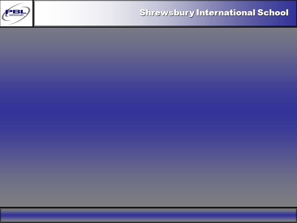 Products & R&DCertificationConclusionFactoryExport OutreachPBL Export Vision Shrewsbury International School
