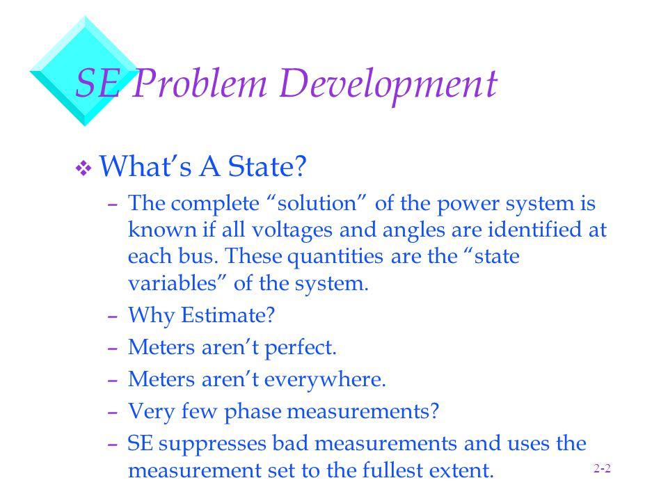 2-3 SE Problem Development (Cont.) v Mathematically Speaking...