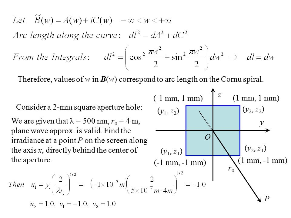 Therefore, values of w in B(w) correspond to arc length on the Cornu spiral.