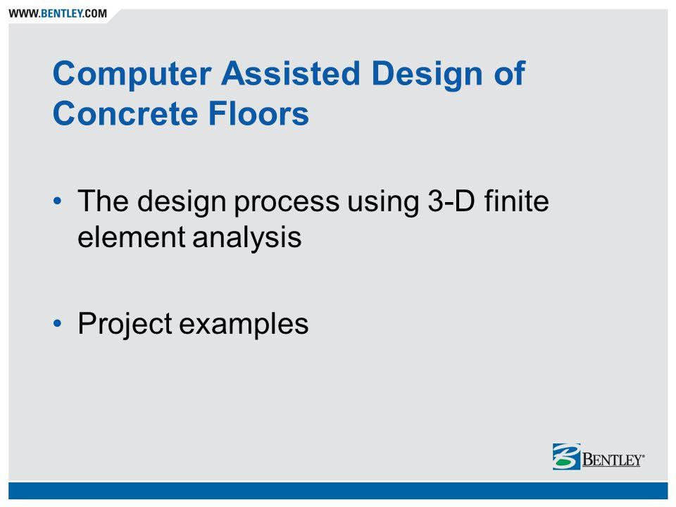 Types of Programs Available 2-D strip method 3-D finite element method Linear elastic Non-linear
