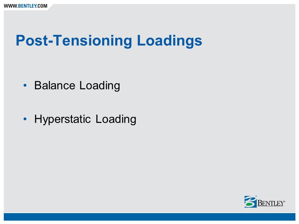 Post-Tensioning Loadings Balance Loading Hyperstatic Loading