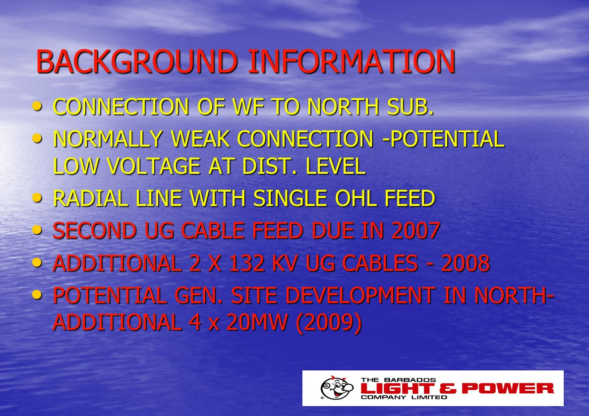 BACKGROUND INFORMATION CONNECTION OF WF TO NORTH SUB.