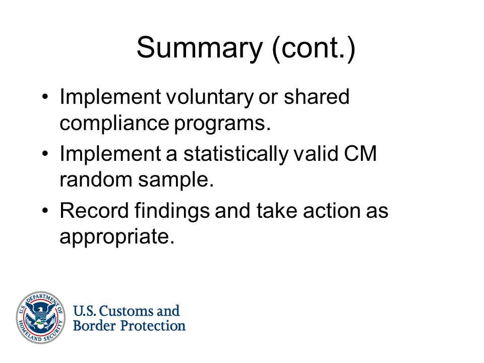 Summary (cont.) Implement voluntary or shared compliance programs.