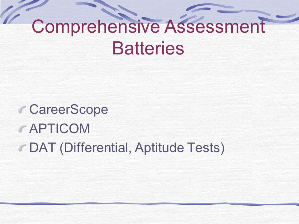 Comprehensive Assessment Batteries CareerScope APTICOM DAT (Differential, Aptitude Tests)