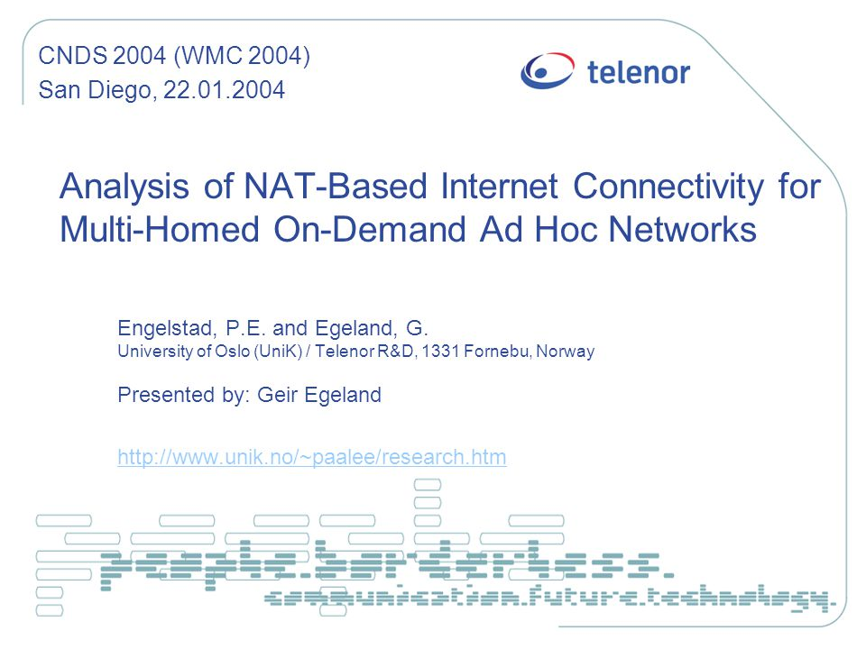 Analysis of NAT-Based Internet Connectivity for Multi-Homed On-Demand Ad Hoc Networks Engelstad, P.E.