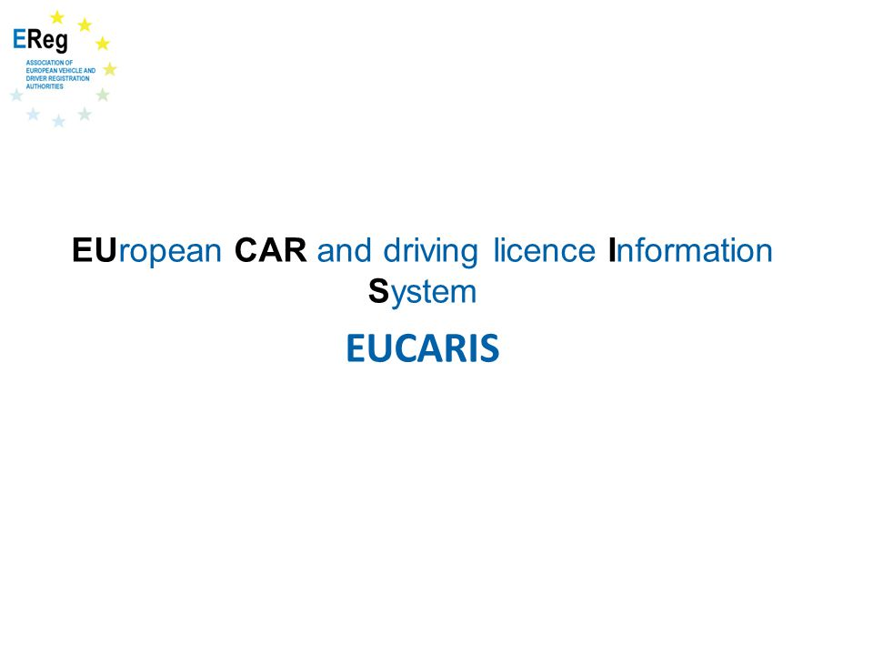 EUropean CAR and driving licence Information System EUCARIS
