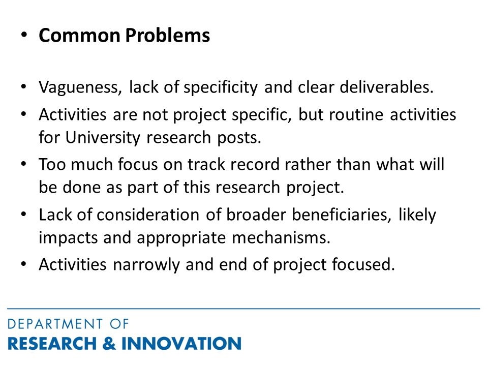 Common Problems Vagueness, lack of specificity and clear deliverables.