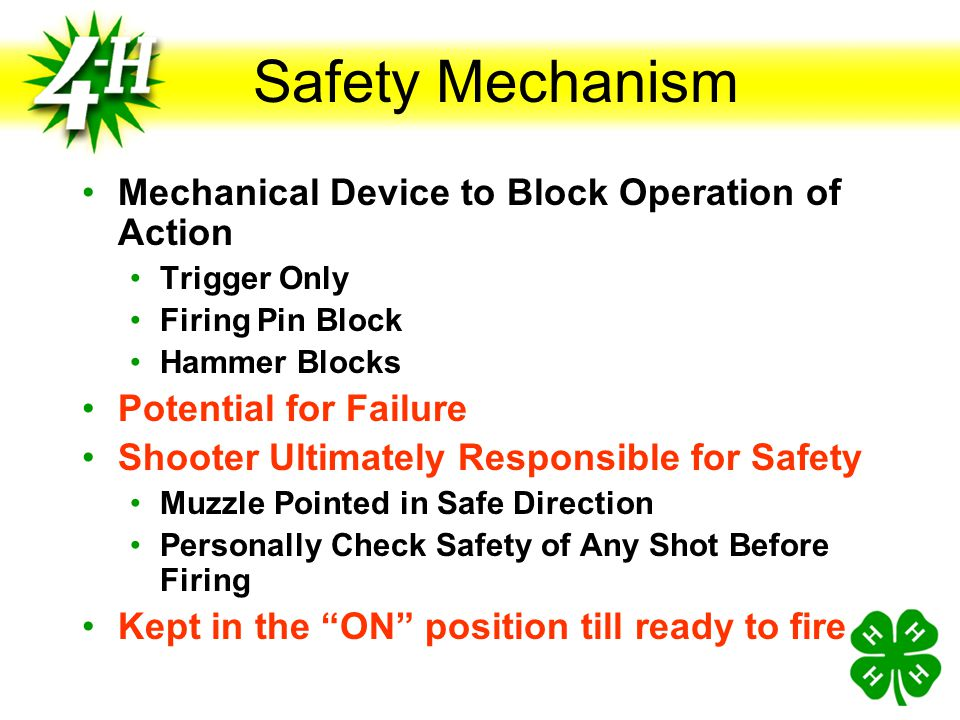 Semi-automatic Pistol Knowledge Safety Mechanical device designed to reduce the chance of accidental discharge Mechanical devices can fail Safety