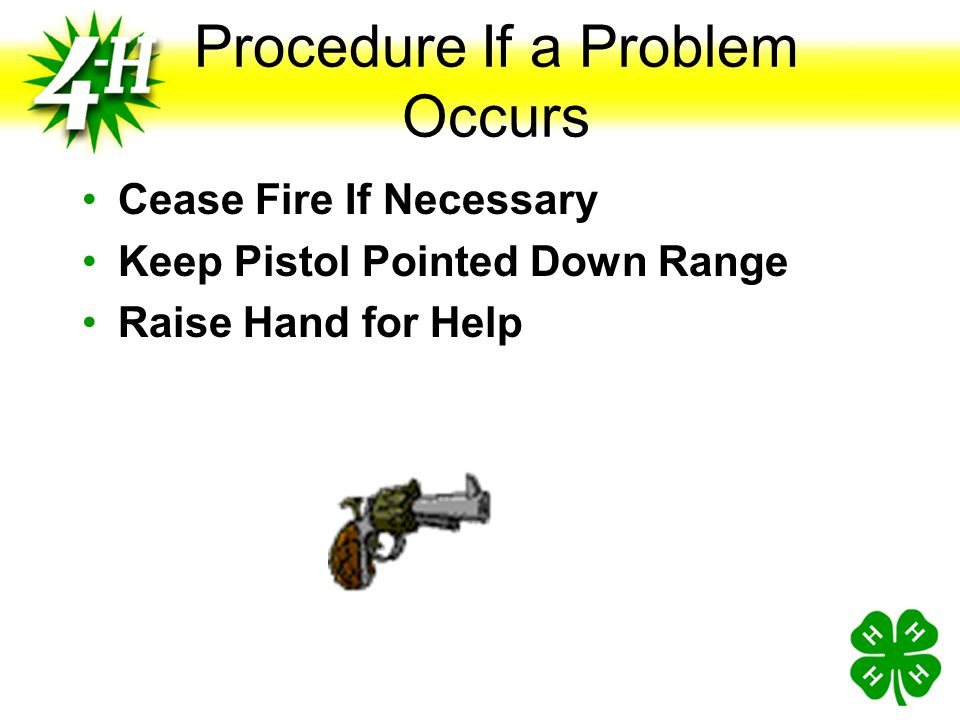 Basics of Pistol Safety on the Range Muzzles Pointed Down Range Actions Open and Empty Except When Firing Finger off the Trigger Except When Firing Ey