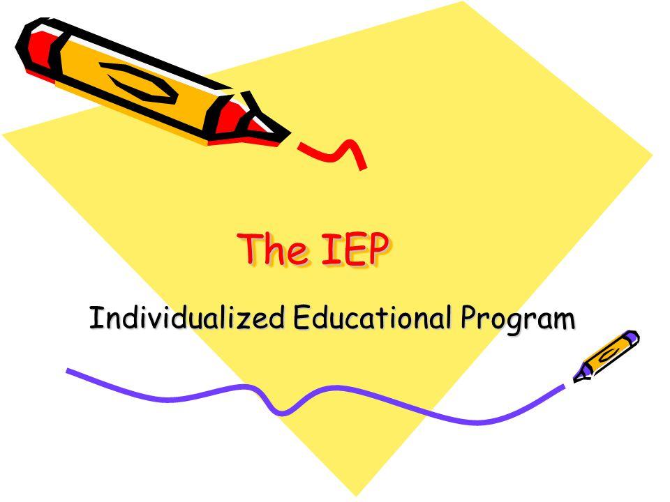 The IEP Individualized Educational Program