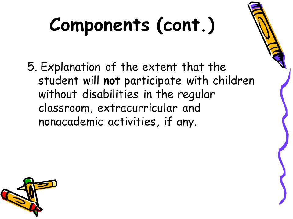 Components (cont.) 5.