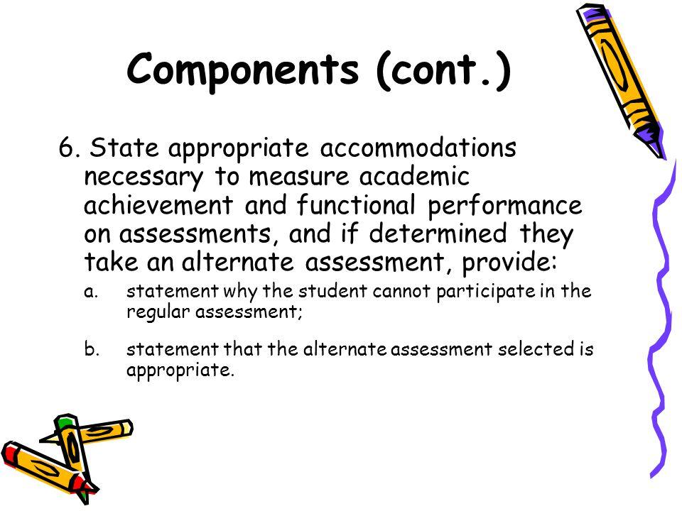 Components (cont.) 6.