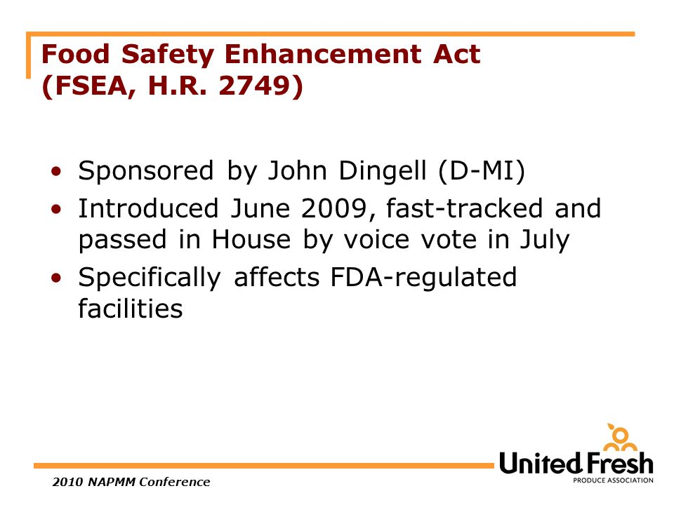 2010 NAPMM Conference Food Safety Enhancement Act (FSEA, H.R.