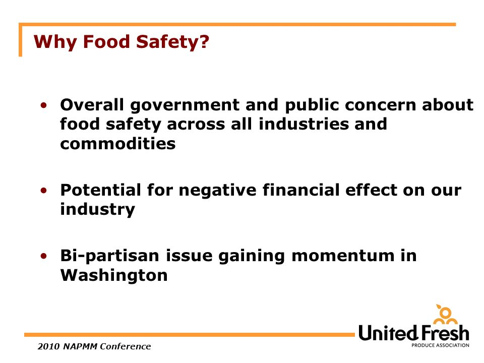 2010 NAPMM Conference Why Food Safety.
