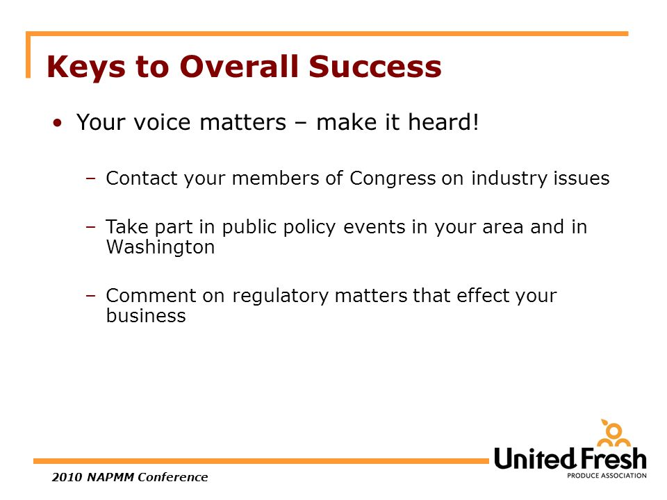 2010 NAPMM Conference Keys to Overall Success Your voice matters – make it heard.