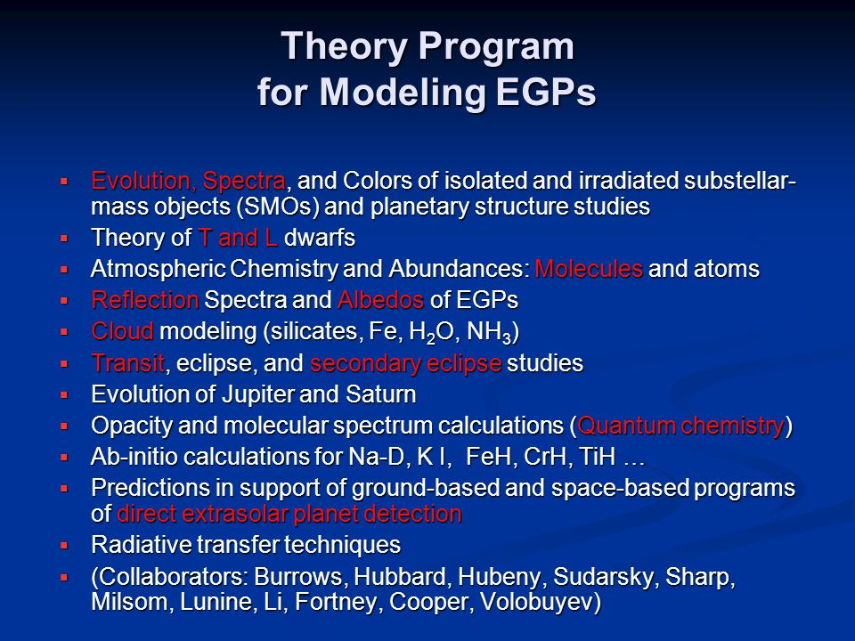 Theory Program for Modeling EGPs  Evolution, Spectra, and Colors of isolated and irradiated substellar- mass objects (SMOs) and planetary structure s