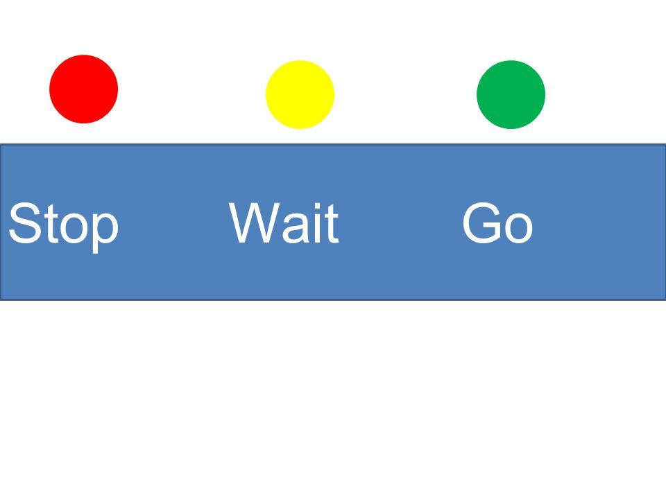Stop Wait Go