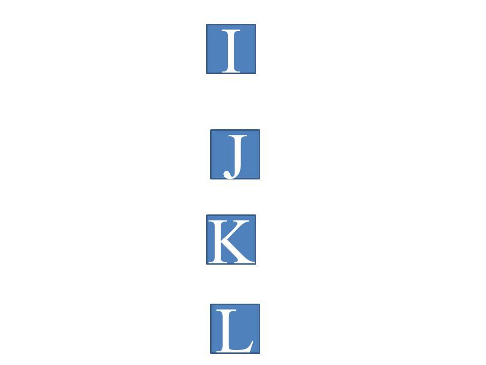 I J K L