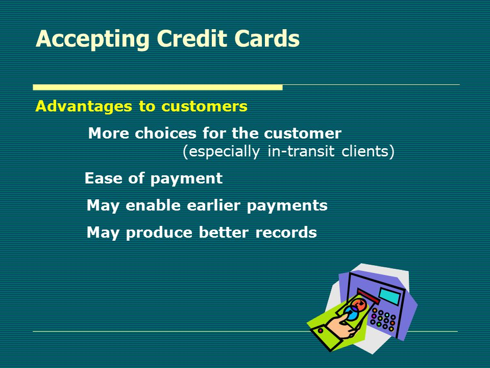 Making It Easier To Pay  Accepting Credit Card Payments