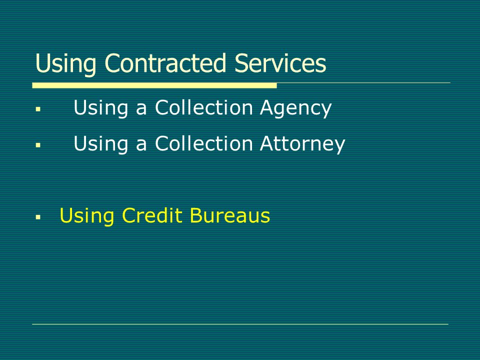 Collection Attorney Considerations  Cost  Letterhead Effect  Oversight