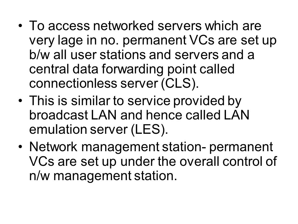 To access networked servers which are very lage in no.