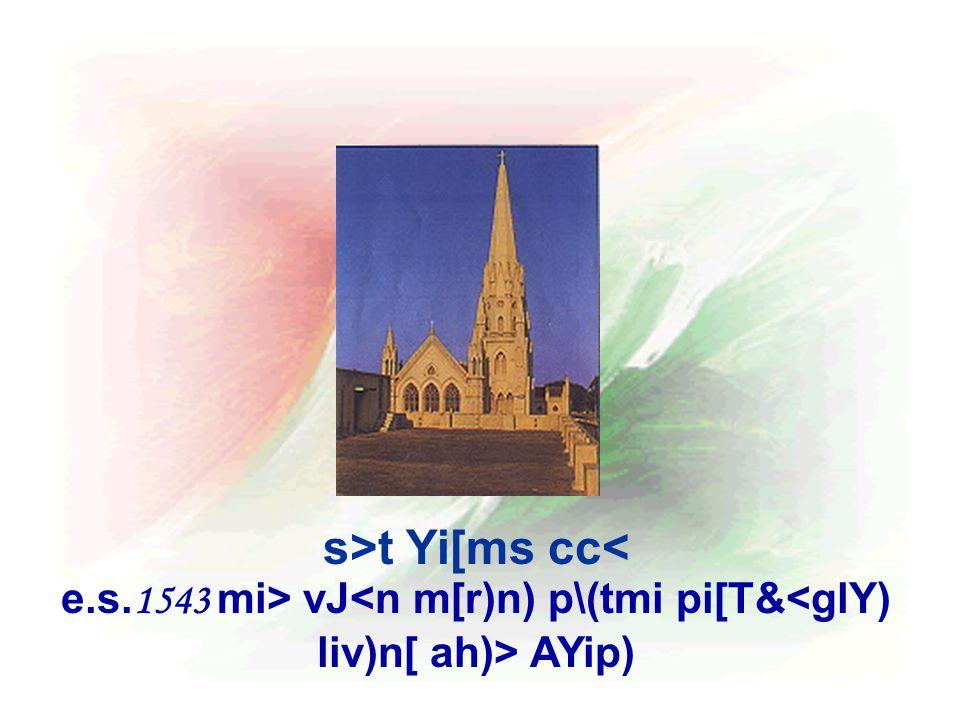 s>t Yi[ms cc< e.s. 1543 mi> vJ AYip)