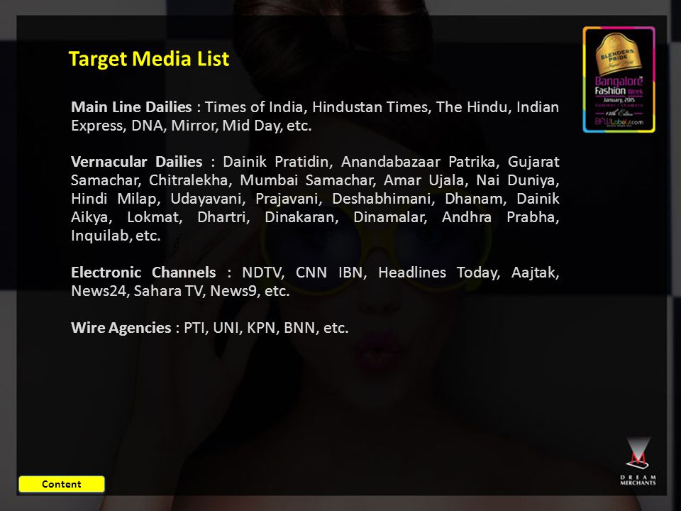 Target Media List Main Line Dailies : Times of India, Hindustan Times, The Hindu, Indian Express, DNA, Mirror, Mid Day, etc.