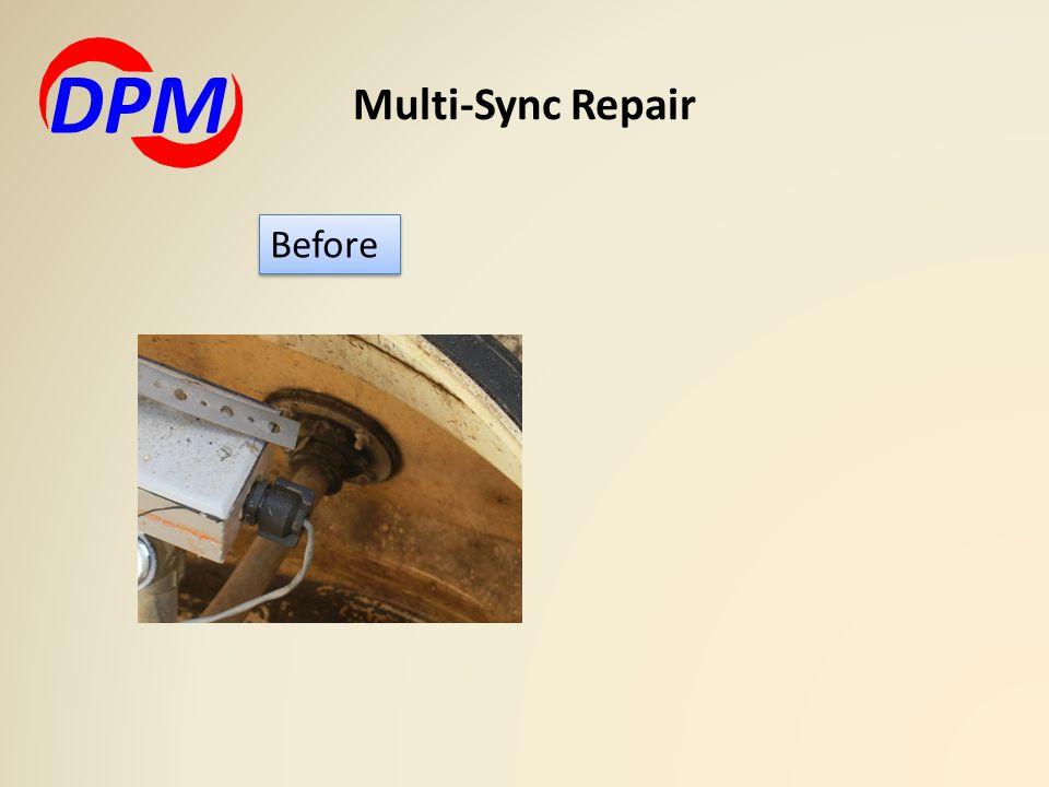Multi-Sync Repair DPM Before