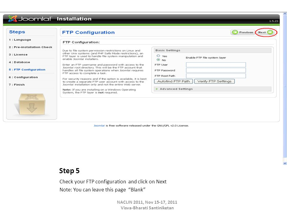 Step 5 Check your FTP configuration and click on Next Note: You can leave this page Blank NACLIN 2011, Nov 15-17, 2011 Visva-Bharati Santiniketan