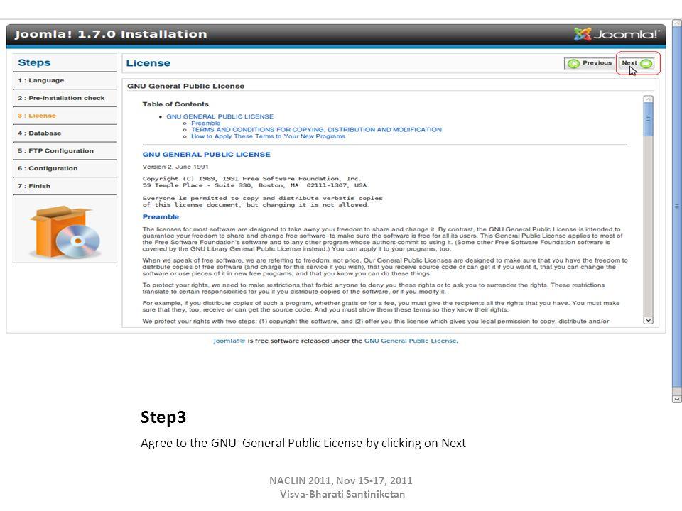 Step3 Agree to the GNU General Public License by clicking on Next NACLIN 2011, Nov 15-17, 2011 Visva-Bharati Santiniketan