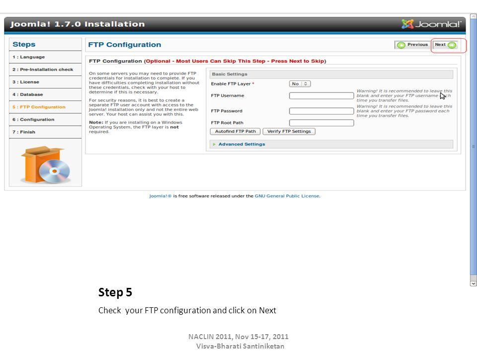 Step 5 Check your FTP configuration and click on Next NACLIN 2011, Nov 15-17, 2011 Visva-Bharati Santiniketan
