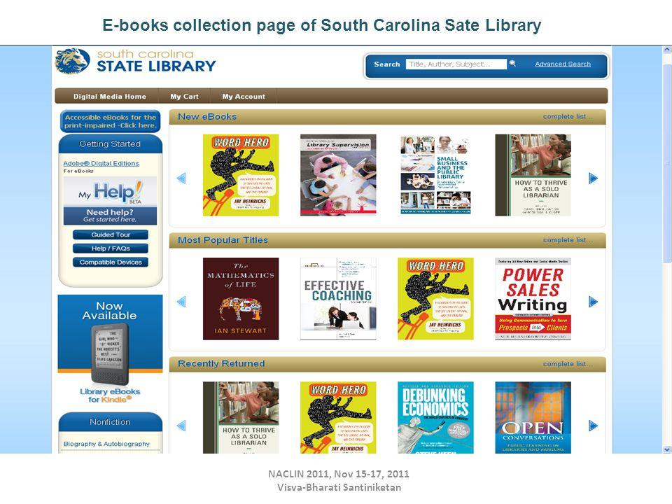 NACLIN 2011, Nov 15-17, 2011 Visva-Bharati Santiniketan E-books collection page of South Carolina Sate Library