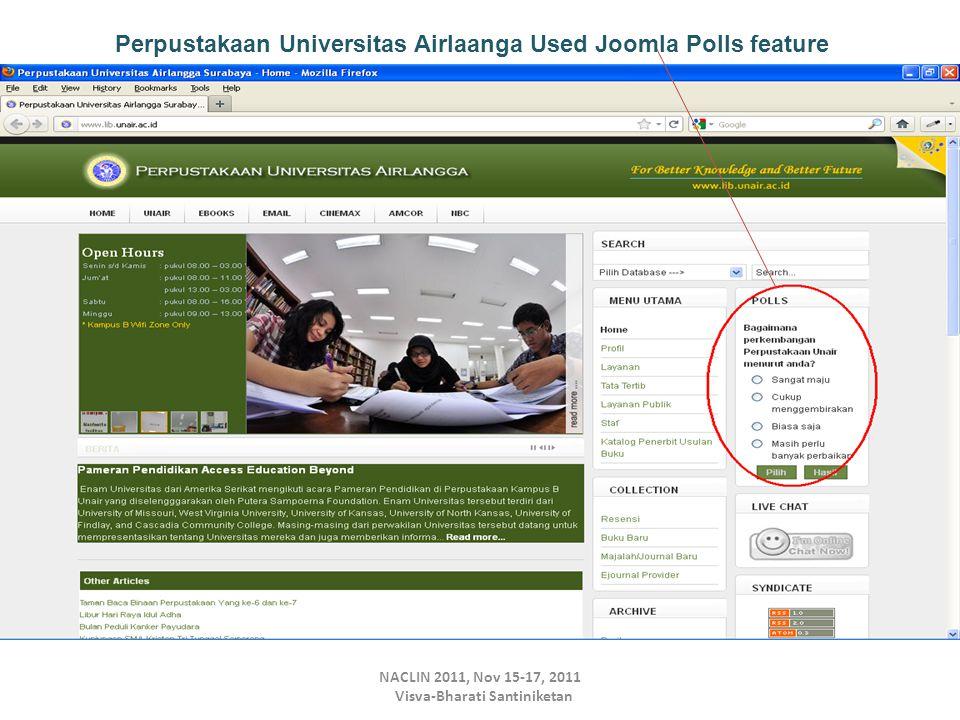 NACLIN 2011, Nov 15-17, 2011 Visva-Bharati Santiniketan Perpustakaan Universitas Airlaanga Used Joomla Polls feature