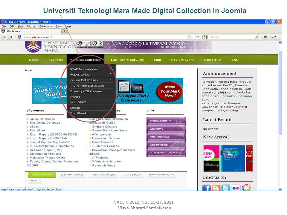 NACLIN 2011, Nov 15-17, 2011 Visva-Bharati Santiniketan Universiti Teknologi Mara Made Digital Collection In Joomla