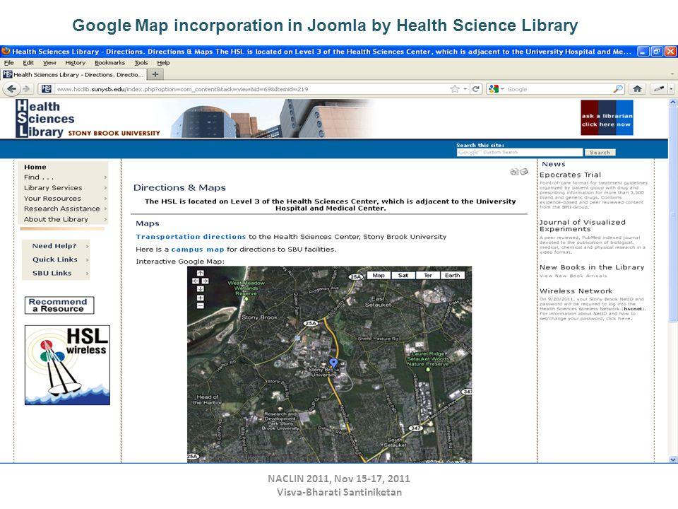 NACLIN 2011, Nov 15-17, 2011 Visva-Bharati Santiniketan Google Map incorporation in Joomla by Health Science Library