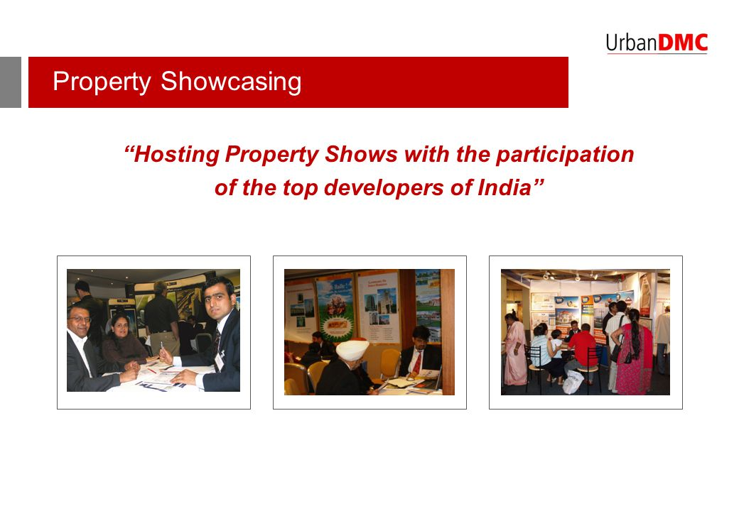 "Property Showcasing ""Hosting Property Shows with the participation of the top developers of India"""
