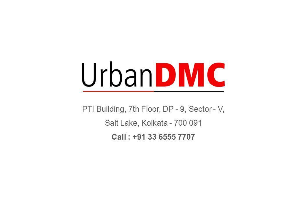 PTI Building, 7th Floor, DP - 9, Sector - V, Salt Lake, Kolkata - 700 091 Call : +91 33 6555 7707