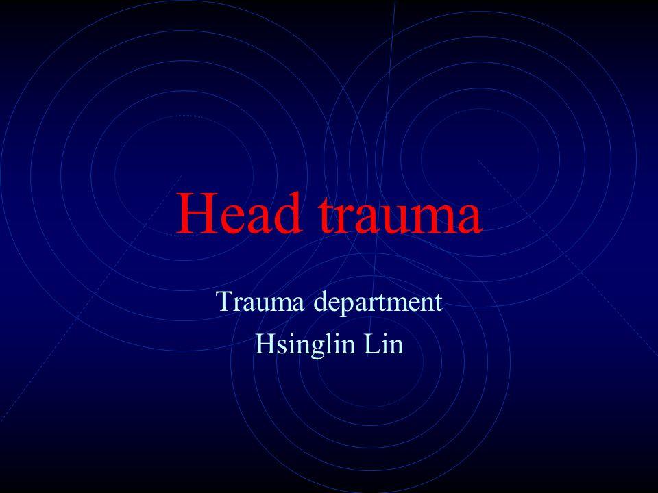 Head trauma Trauma department Hsinglin Lin