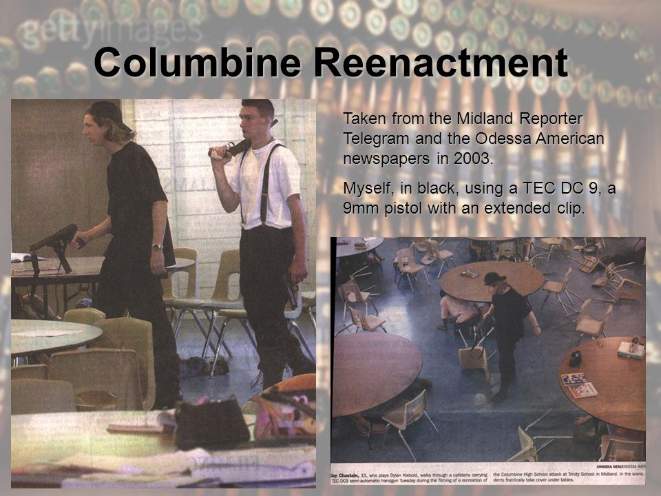 Columbine Reenactment Taken from the Midland Reporter Telegram and the Odessa American newspapers in 2003.