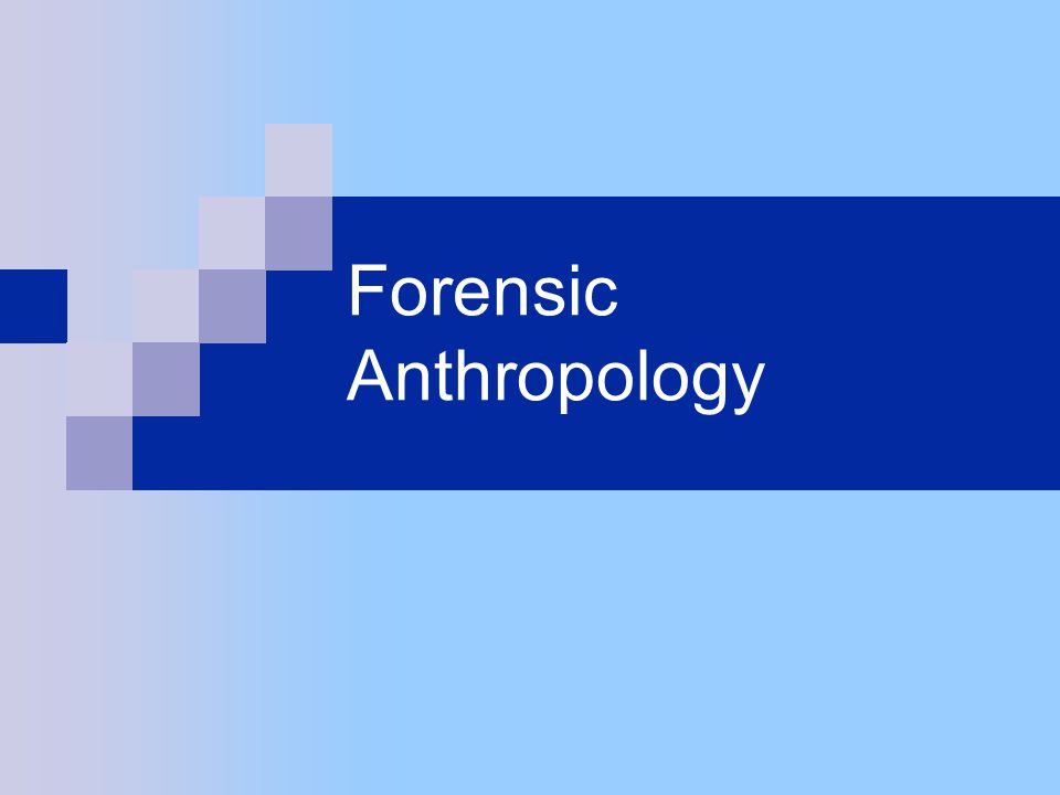 Individuality may be determined:  from surgical procedures  from broken bones Identifying the remains Forensic Anthropology