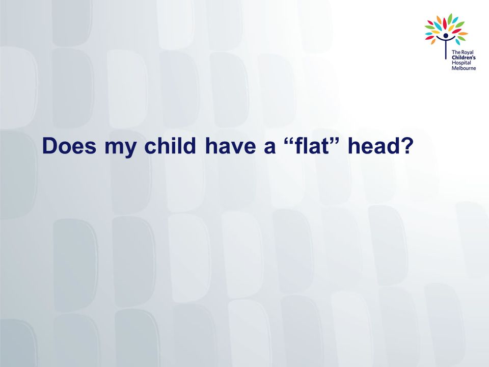 Does my child have a flat head