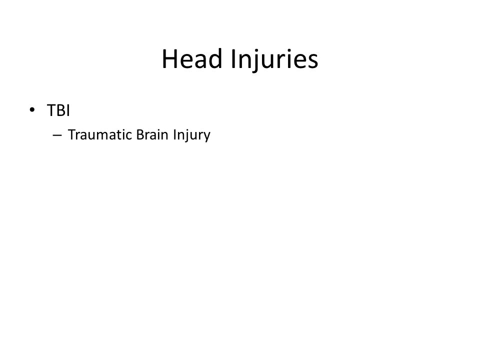 Head Injuries TBI – Traumatic Brain Injury