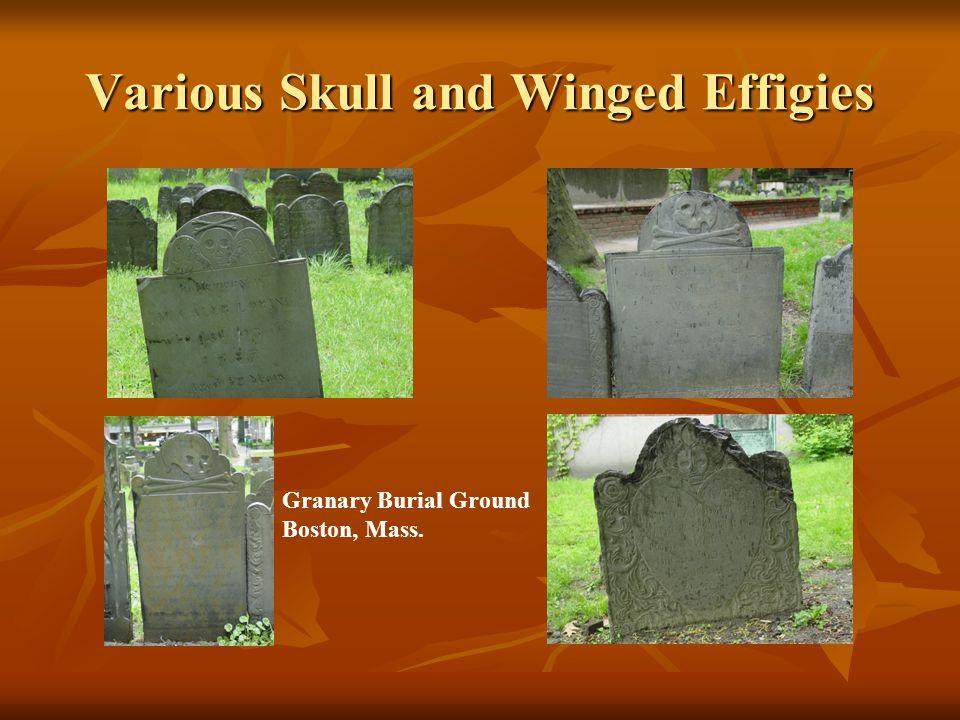 Various Skull and Winged Effigies Granary Burial Ground Boston, Mass.