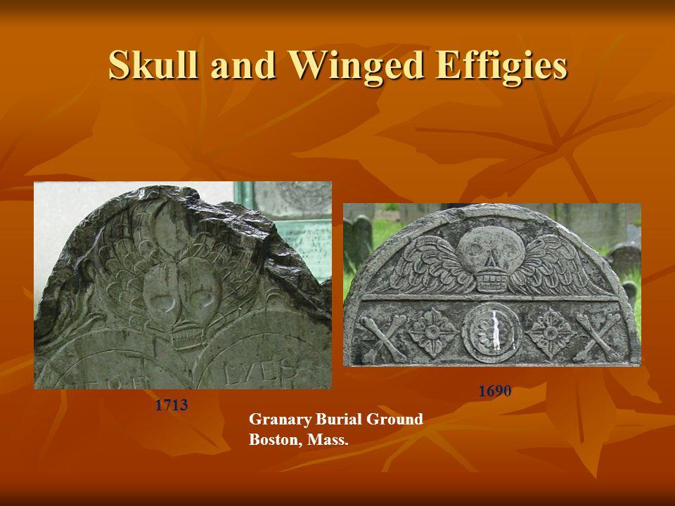 Skull and Winged Effigies Granary Burial Ground Boston, Mass. 1690 1713