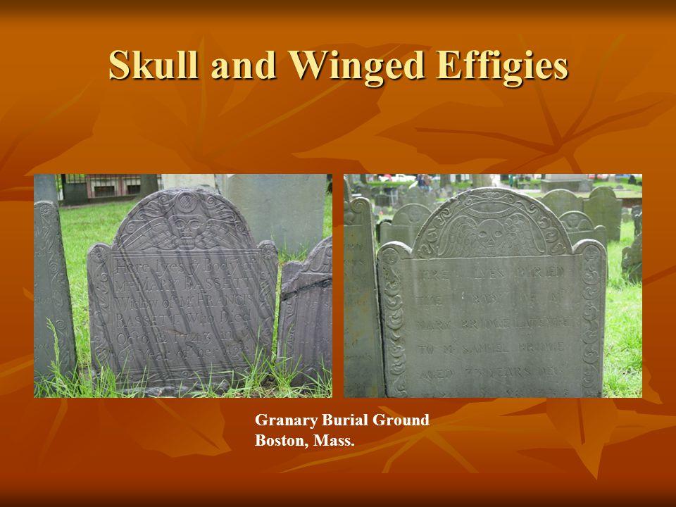 Skull and Winged Effigies Granary Burial Ground Boston, Mass.